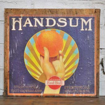 Fruit Crate Signs - Hand Sun Brand